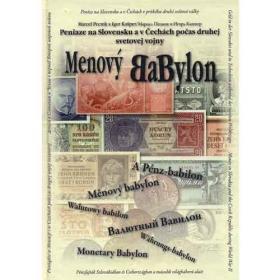 Menový Babylon: Peniaze na Slovensku a v Čechách počas II. svetovej vojny