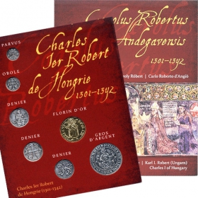 Charles I of Hungary - Set of coin replicas (gold and silver plated copper) French version