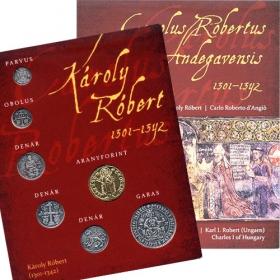 Sada mincí Karol Róbert (postriebrené a pozlátené repliky) Maďarská verzia