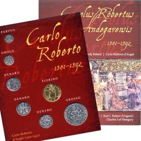 Karol Róbert - Sada mincí (postriebrené a pozlátené repliky) Talianska verzia