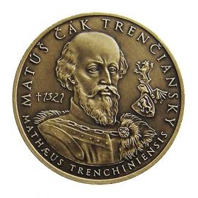 Medaila Matúš Čák Trenčiansky - Patina
